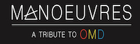 Manoeuvres (Tribute to OMD) logo
